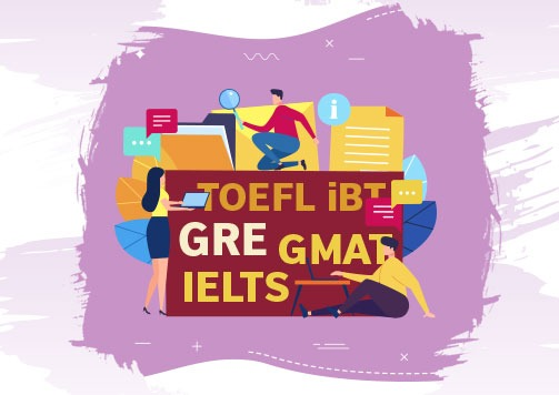 Everything You Need to Know About the TOEFL iBT, IELTS, GRE and GMAT
